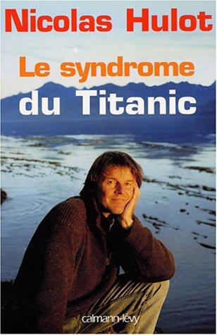 le_syndrome_du_titanic-le-livre